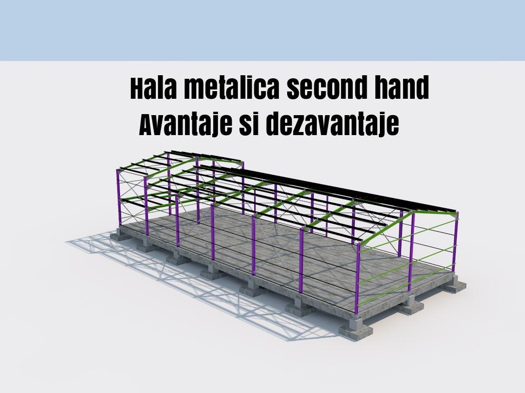 Hala metalica second hand